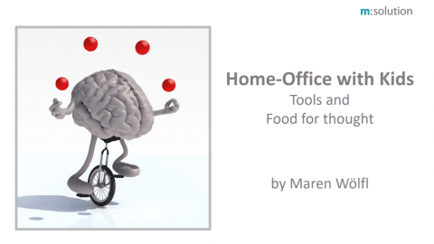 Home-Office with Kids: Tools and Food for Thought