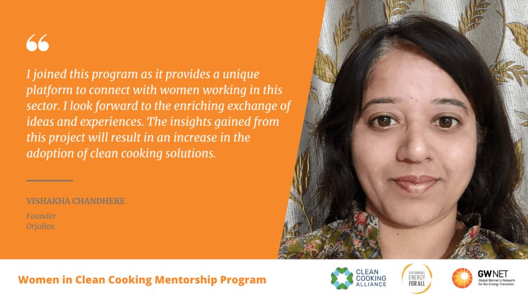 Vishakha Chandhere Women in Clean Cooking Mentorship Program
