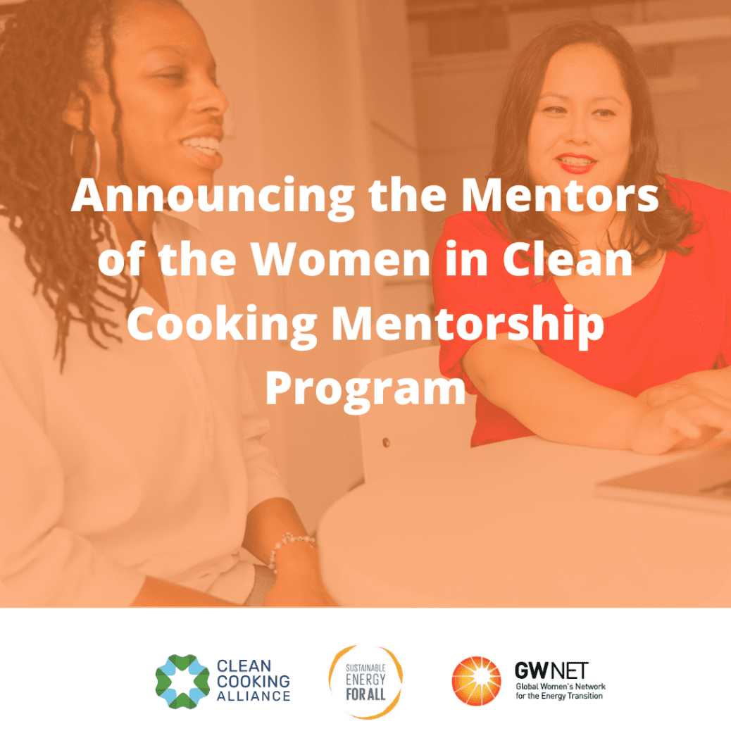 Announcing the mentors of the Women in Clean Cooking Mentorship Program